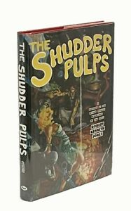 Shudder Pulps: A History of the Weird Menace Magazines of the 1930s