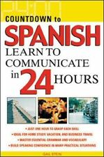 Countdown to Spanish : Learn to Communicate in 24 Hours by Gail Stein (2003,...