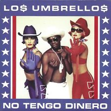 Lo$ Umbrello$ ‎– No Tengo Dinero   cd single in cardboard