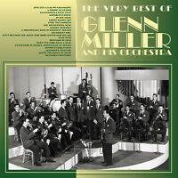Glenn Miller & His Orchestra – The Very Best Of Glenn Miller CD