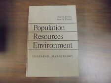 Population Resources Environment: Issues In Human Ecology 1970 HB