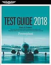Powerplant Test Guide 2018 : Pass Your Test and Know What Is Essential to Bec...