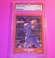 JAY BUHNER 1988 Score Traded Rookie RC PSA 10 GEM MINT Seattle Mariners 310 HR