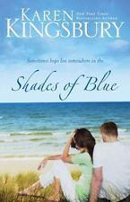 Shades of Blue ,Karen Kingsbury (2009,Hardcover) Inspirational Love Story