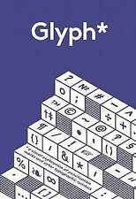Glyph: A Visual Exploration of Puncuation Marks and Other Typographic Symbols...