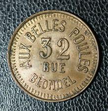 """Jeton de bordel - Maison Close """"Aux Belles Poules - 32, rue Bondel à Paris"""""""