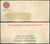 1947 INDIANAPOLIS Meter Mail, INDIAN-APPLE-US GLOVE COMPANY Advert Window Envlpe