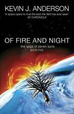 (Good)-Of Fire and Night (Saga of Seven Suns 5) (Paperback)-Kevin J. Anderson-07