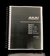 Akai MPC X MPC Live MPC One MPC Touch Owners Manual Instructions COIL BOUND