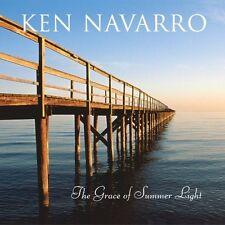Ken Navarro - Grace of Summer Light [New CD]