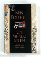 UN MUNDO SIN FIN by Ken Follett - HARDBACK - Mint Condition