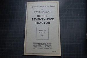 CAT Caterpillar Seventy Five Dozer Operator Manual book 75 operation tractor oem