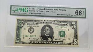 1974 $5 Federal Reserve Note Atlanta PMG 66 EPQ - Offset Printing Error