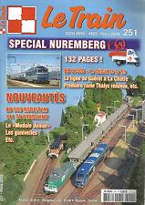 LE TRAIN N°251 BB 67300 / LIGNE DE GUERET A LA CHATRE / RAME THALYS  BB 900 ROCO