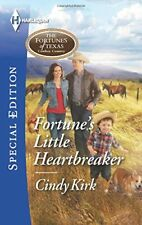 Fortunes Little Heartbreaker (The Fortunes of Texas: Cowboy Country) by Cindy K