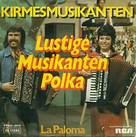 "Kirmesmusikanten - Lustige Musicians Polka / La Paloma 7 "" Single (a 866)"
