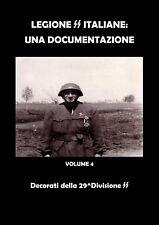 CD WAFFEN SS RSI LEGIONE SS ITALIANE UNA DOCUMENTAZIONE VOL.4: DECORAZIONI