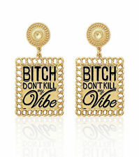 """""""BITCH DON'T KILL MY VIBE"""" Statement Earrings Link Chain Metal SQUARE~Gold Black"""