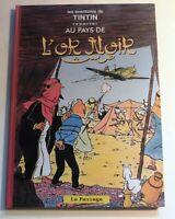 Tintin au Pays de l'Or noir. VERSION INÉDITE parue dans le Journal Tintin. 64 pg