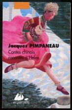 JACQUES PIMPANEAU: CONTES CHINOIS RACONTES à HELEN. PICQUIER POCHE. 2015