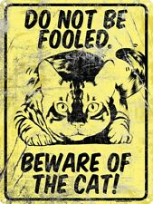 Beware Of The Cat Tin Sign