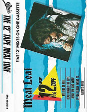 """MEAT LOAF THE 12"""" TAPE CASSETTE EPC 4501314 FIVE 12"""" MIXES"""