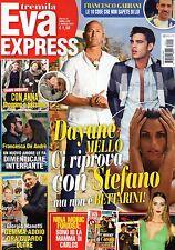Eva 2017 11.Dayane Mello,Emma Marrone,Paola Ferrari,Ilaria Spada,Gianni Morandi