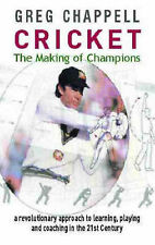 Cricket: The Making of Champions by Greg Chappell (Paperback, 2004)