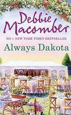 Always Dakota (The Dakota Series, Book 3) by Debbie Macomber (Paperback, 2013)