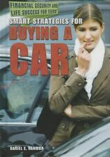 Smart Strategies for Buying a Car (Financial Security and Life Success for Teen