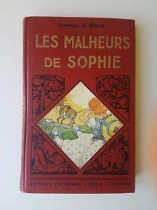 Les malheurs de Sophie - Comtesse de Ségur -  Editions Casterman vers 1940