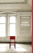 Some People! Anecdotes, Images and Letters of Persons of Interest by Robert...