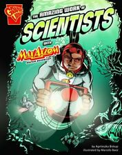 The Amazing Work of Scientists (Graphic Science , New, Books, mon0000058414