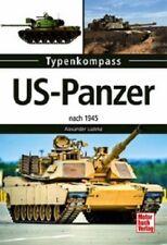 Lüdeke: US-Panzer - nach 1945 Tanks Typenkompass Kampfpanzer Main Battle Tank
