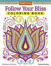 Follow Your Bliss Coloring Book Activity By Thaneeya McArdle P