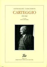 BALDINI Antonio, MORETTI Marino  Carteggio. 1915-1962