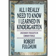 All I Really Need to Know I Learned in Kindergarte