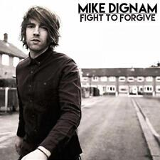 Mike Dignam - Fight To Forgive - 2015 (NEW CD)