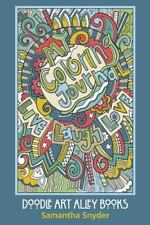 My Coloring Journal : Live, Laugh, Love by Samantha Snyder (2015, Paperback)