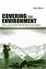 Covering The Environment (Lea's Communication) by Wyss, Bob