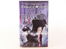 Very Good+! Lost in Translation: by Edward Willett (PB)