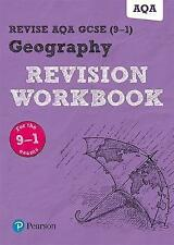 Revise AQA GCSE Geography Revision Workbook: for the 9-1 exams by Rob Bircher...