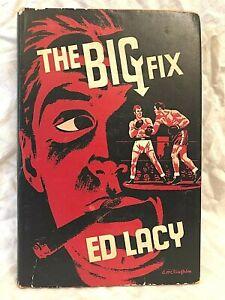 Ed Lacy - The Big Fix - 1st/1st 1961 American Bloodhound in Jacket, George Locke