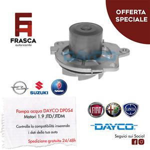 POMPA ACQUA DAYCO Alfa Romeo 145 146 147 156 159 166 1.9 JTD JTDM Suzuki SX4 1.9