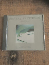 SOMBRE PRINTEMPS - AMBIENT AND FILM MUSIC - DIE FORM,PHILIPPE FICHOT!!!