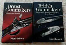 BRITISH GUNMAKERS LONDON BIRMINGHAM SCOTLAND TWO VOLUMES BY NIGEL BROWN