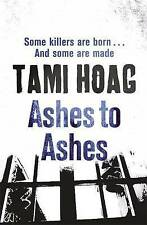Ashes to Ashes by Tami Hoag New Book
