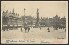 France. Nord-Pas-de-Calais. Lille. La Grand'Place & la Colonne. 1903 Postcard