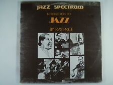 INTRODUCTION TO JAZZ - RAY PRICE JEANNIE LEWIS BOB BARNARD , NOLAN -RARE OZ LP