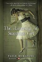 The Haunting of Sunshine Girl: Book One-ExLibrary
